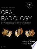 """White and Pharoah's Oral Radiology E-Book: Principles and Interpretation"" by Stuart C. White, Michael J. Pharoah"