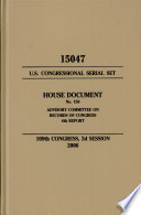 United States Congressional Serial Set, Serial No. 15047, House Document No. 156, Advisory Committee on Records of Congress, 4th Report