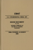 United States Congressional Serial Set  Serial No  15047  House Document No  156  Advisory Committee on Records of Congress  4th Report