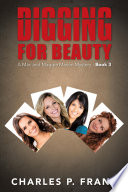 Digging for Beauty  : A Mac and Maggie Mason Mystery - , Bücher 3