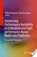 Harnessing Performance Variability in Embedded and High performance Many Multi core Platforms Book