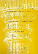 Studies in the Life of Christ