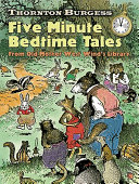 Thornton Burgess Five-Minute Bedtime Tales: From Old Mother ...