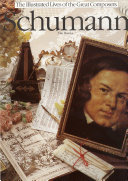 The Illustrated Lives of the Great Composers  Schumann