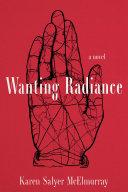 Wanting Radiance Pdf/ePub eBook