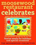 Moosewood Restaurant Celebrates Book PDF