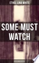 Some Must Watch (British Murder Mystery) Online Book