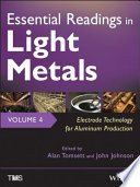 Essential Readings in Light Metals, Electrode Technology for Aluminum Production