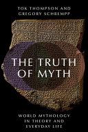 The Truth of Myth Book