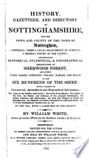 History, gazetteer, and directory of Nottinghamshire, and the town and county of the town of Nottingham