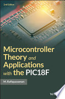 Microcontroller Theory and Applications with the PIC18F Book