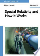 Special Relativity and How it Works Book