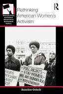 Rethinking American Women's Activism