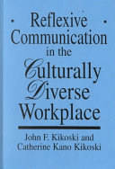 Reflexive Communication in the Culturally Diverse Workplace Book
