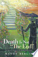 Death Is Not  The End  Book PDF