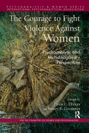 The Courage To Fight Violence Against Women