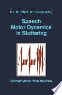 Speech Motor Dynamics in Stuttering