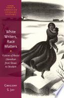 White Writers Race Matters