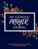 My Catholic Prayer Journal