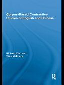 Corpus Based Contrastive Studies of English and Chinese