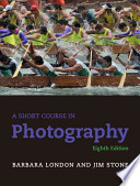 A Short Course in Photography + New Myartslab With Pearson Etext