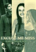 Excuse Me Miss