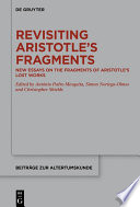 Revisiting Aristotle   s Fragments