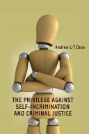 The Privilege Against Self-Incrimination and Criminal Justice [Pdf/ePub] eBook
