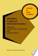 Rhodium Catalyzed Hydroformylation Book