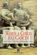 When A Child Has Cancer