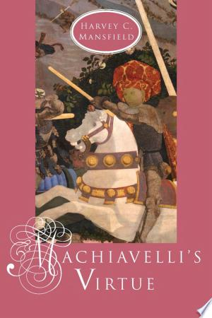 Download Machiavelli's Virtue Free Books - Dlebooks.net
