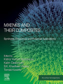 MXenes and their Composites: Synthesis, Properties and Potential Applications