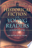 Historical Fiction for Young Readers (grades 4-8)
