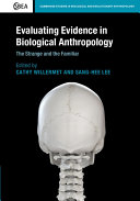 Evaluating Evidence in Biological Anthropology