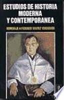 Estudios de historia moderna y contemporánea  : homenaje a Federico Suárez Verdeguer