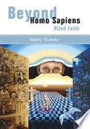 Beyond Homo Sapiens