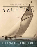 The Golden Age of Yachting