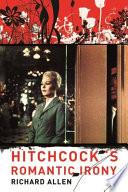 Hitchcock s Romantic Irony