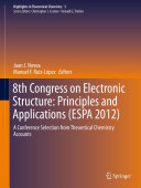 8th Congress on Electronic Structure: Principles and Applications (ESPA 2012)