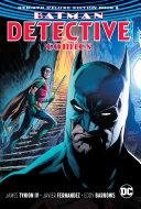Batman - Detective Comics: the Rebirth Deluxe Edition