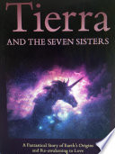 Tierra and the Seven Sisters