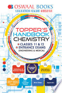 Oswaal Topper's Handbook Chemistry Classes 11 & 12 Entrance Exams (Engineering & Medical)