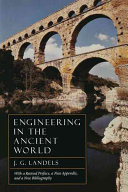 Engineering in the Ancient World  Revised Edition