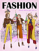 Fashion Coloring Book for Girls Ages 4 8