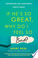If He S So Great Why Do I Feel So Bad  Book