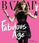 Harper s Bazaar Fabulous at Every Age