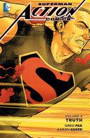 Superman - Action Comics Vol. 8: Truth