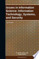 Issues in Information Science  Information Technology  Systems  and Security  2011 Edition