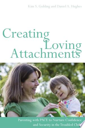 Free Download Creating Loving Attachments PDF - Writers Club