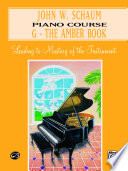 John W  Schaum Piano Course  G  The Amber Book